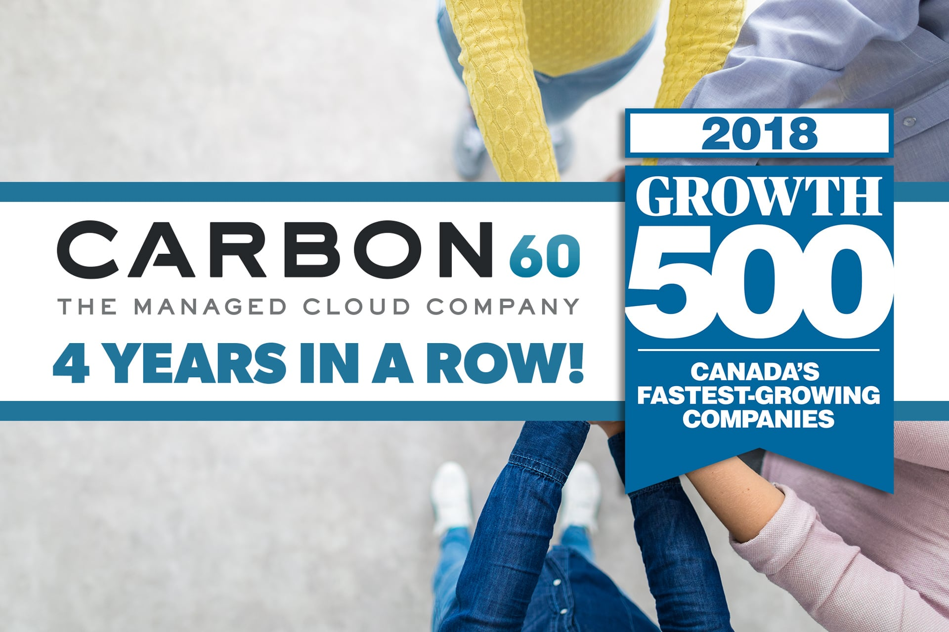 Banner Image - Carbon60 Networks Ranks on the 2018 Growth 500 for Fourth Year in a Row